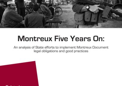 Montreux Five Years On: An analysis of State efforts to implement Monteux Document legal obligations and good practice