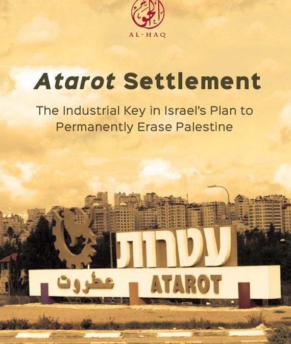 Business and human Rights in East Jerusalem: the case of Atarot's industrial settlement